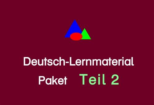 Deutsch-Lernmaterial Paket Teil 2
